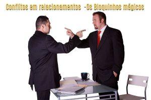 CONFLITOS EM RELACIONAMENTOS – OS BLOQUINHOS MÁGICOS